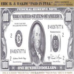 Eric B. & Rakim «Paid In Full» (1987)