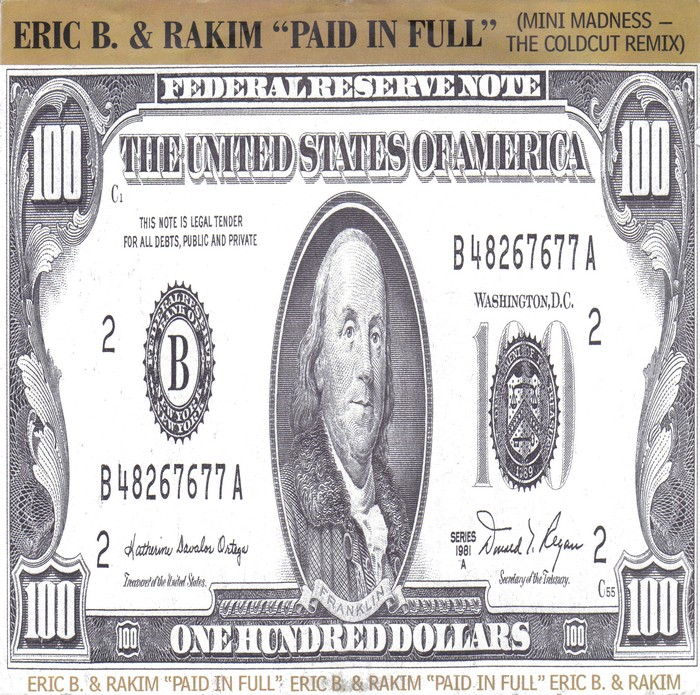 Eric B. & Rakim «Paid In Full» (1987)
