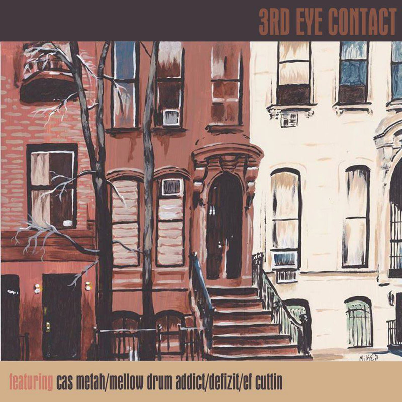 Cas Metah x Mellow Drum Addict x Defizit x EF Cuttin «3rd Eye Contact» (2015)
