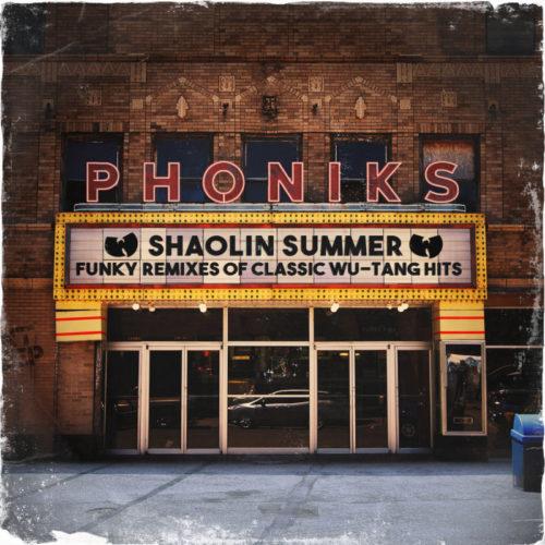 Phoniks «Shaolin Summer: Funky Remixes of classic Wu-Tang Hits»