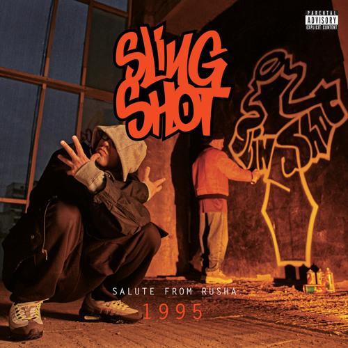 Slingshot (Ladjak и Legalize) «Salute from Rusha» (1995/2015)