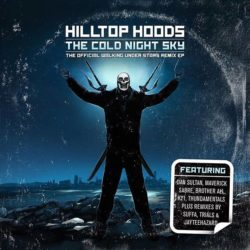 Hilltop Hoods «The Cold Night Sky Remix EP»