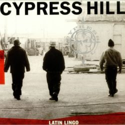 Cypress Hill «Latin Lingo» (1991)