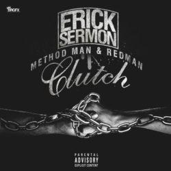 На новом треке Erick Sermon (EPMD) поучаствовали Method Man и Redman
