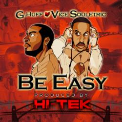 Hi-Tek спродюсировал новый трек G.Huff feat. Vice Souletric