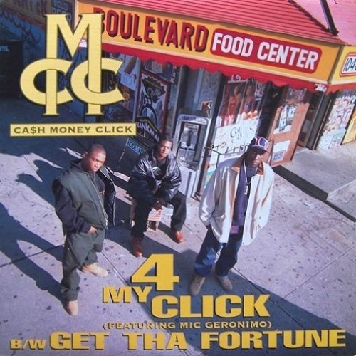 Cash Money Click «4 My Click»/»Get The Fortune» (1994)