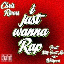 «Я просто хочу рэповать», новое видео Chris Rivers, Nitty Scott MС и Whispers