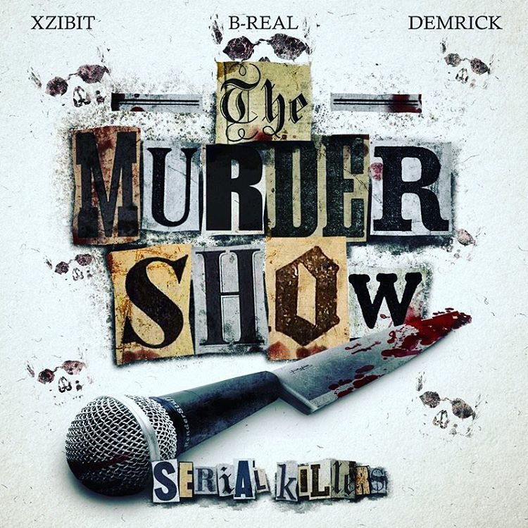 Serial Killers (B-Real x XZibit x Demrick) с новым треком «Murder Show»