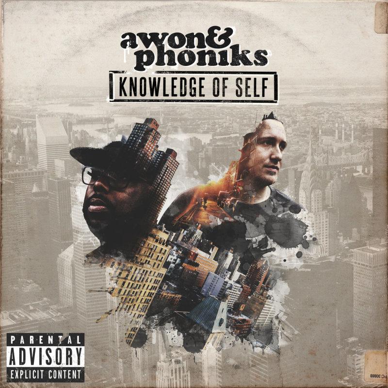 Awon & Phoniks «Knowledge Of Self» (2015)