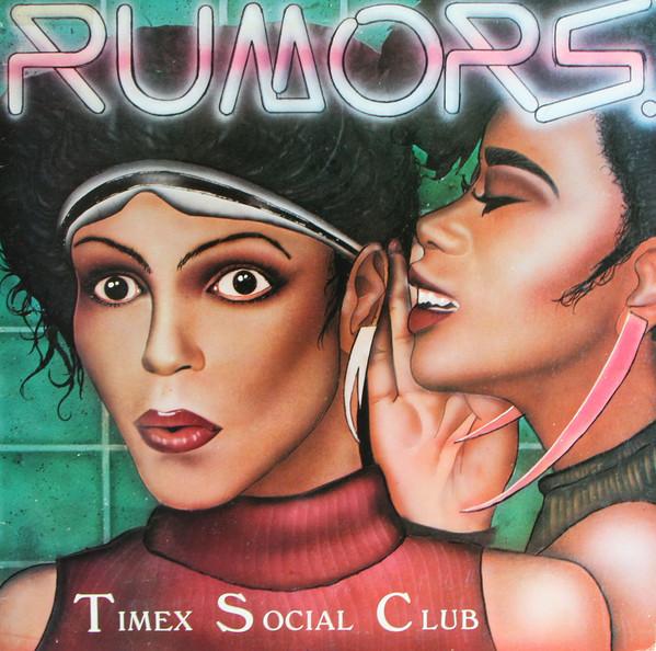13. Timex Social Club — «Rumors» (1986)