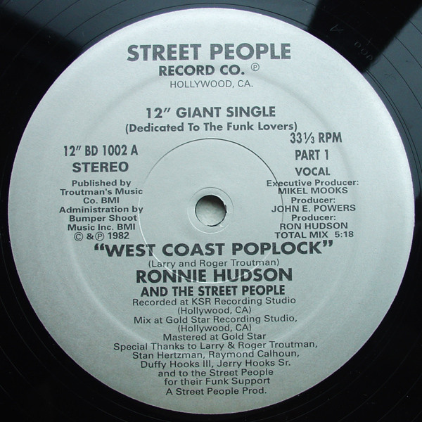 03. Ronnie Hudson and the Street People — «West Coast Poplock» (1982)