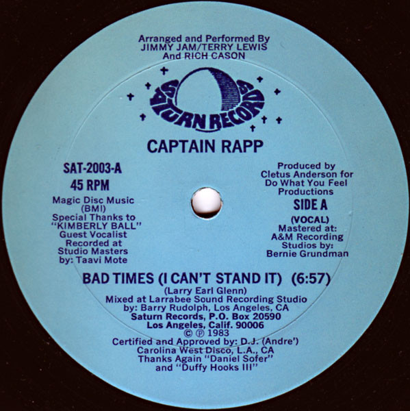 04. Captain Rapp — «Bad Times (I Can't Stand It)» (1983)