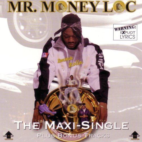 Mr. Money Loc «Imma Rolla» (1997)