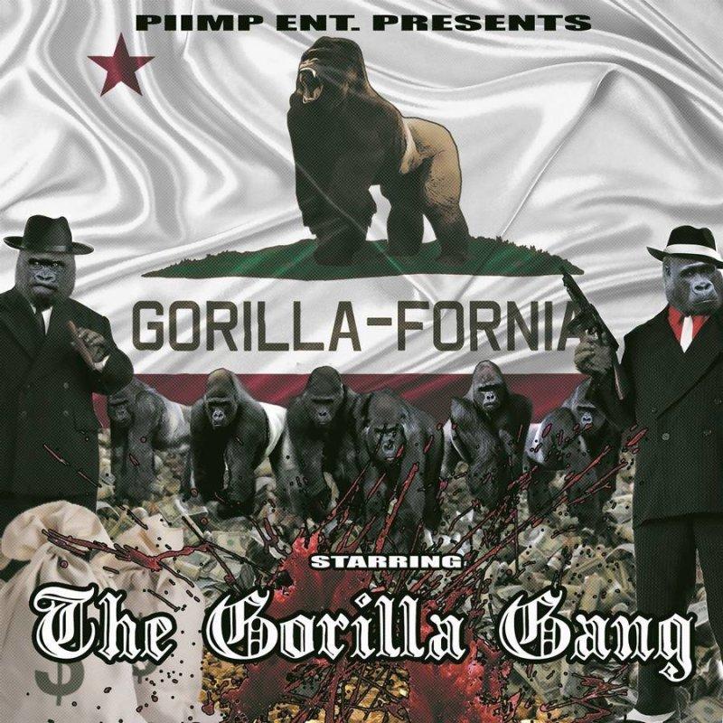 Gorilla Gang «Gorilla-Fornia»