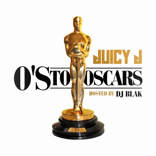Релиз микстейпа Juicy J — «O's To Oscars» и видео «O's To Oscars Intro»