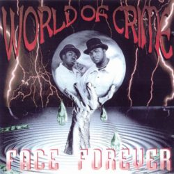 Face Forever feat. Legend Man «Rollin' In My Ride» (1996)