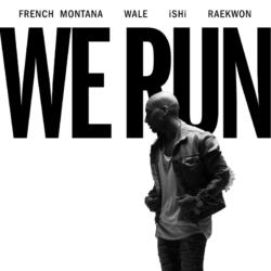 Премьера нового сингла и видео на него: iSHi, при участии French Montana, Wale и Raekwon — «We Run»