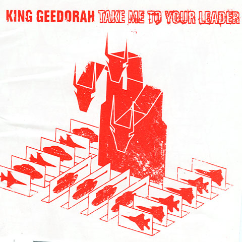 King_Geedorah_-_Take_Me_to_Your_Leader_album_cover