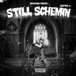 Schemaposse «Chapter 3: Still Schemin'» (2016)