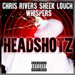 Новое видео: Chris Rivers — «Headshotz», при  участии Sheek Louch и Whispers