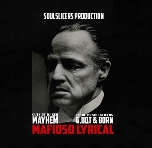 «Мафиозная лирика» от Mayhem, при участии Soulslicers (Швейцария), G.dot и Born