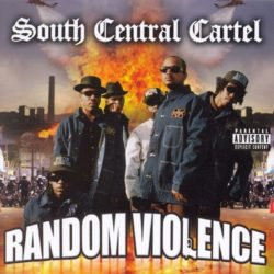 "Рецензия на OG-релиз South Central Cartel ""Random Violence"" (2006)"