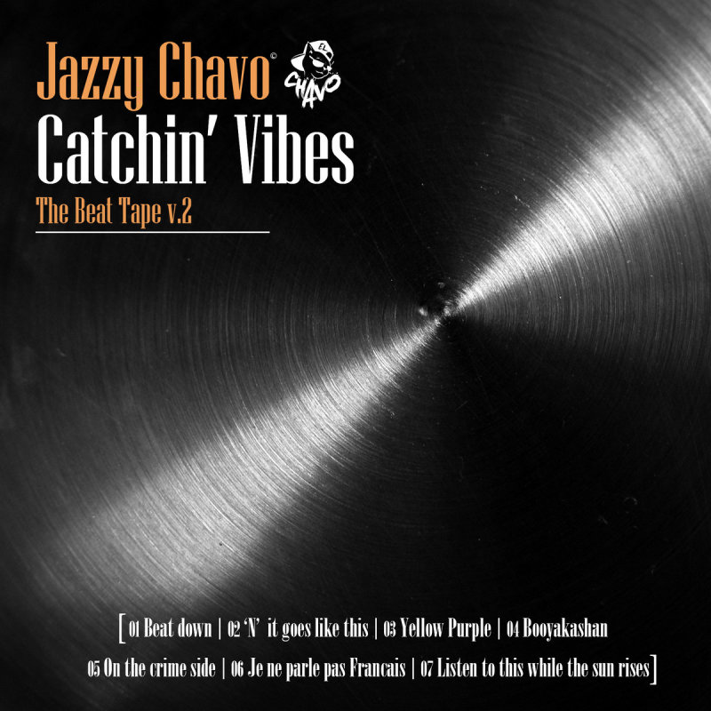 El Chavo/Choppin' Mastah «Catchin' Vibes (The Beat Tape vol. 2)» (Instrumentals) (2016)