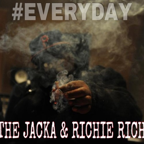 The Jacka & Richie Rich «Everyday»