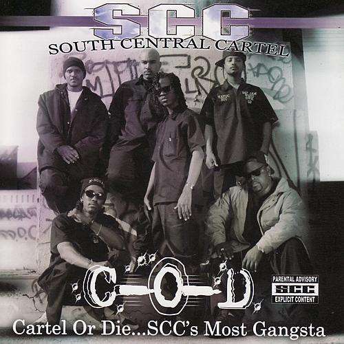 Этот день в хип-хопе: South Central Cartel «Cartel Or Die… S.C.C.'s Most Gangsta» (2007)