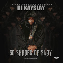 DJ Kay Slay — «50 Shades Of Slay». Премьера микстейпа