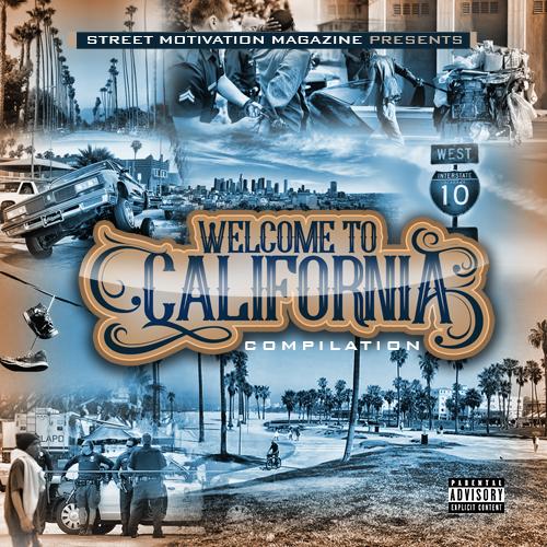 Вышла новая компиляция с Западного Побережья: Street Motivation Magazine «Welcome to California, Vol. 1»
