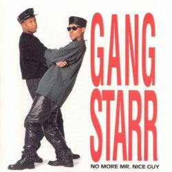 Этот день в Хип-Хопе: Gang Starr – «No More Mr. Nice Guy»