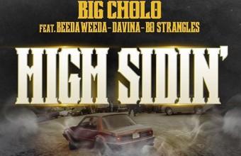 Новый хит из Bay Area! Big Cholo feat. Beeda Weeda/Bo Strangles/Davina «High Sidin'»