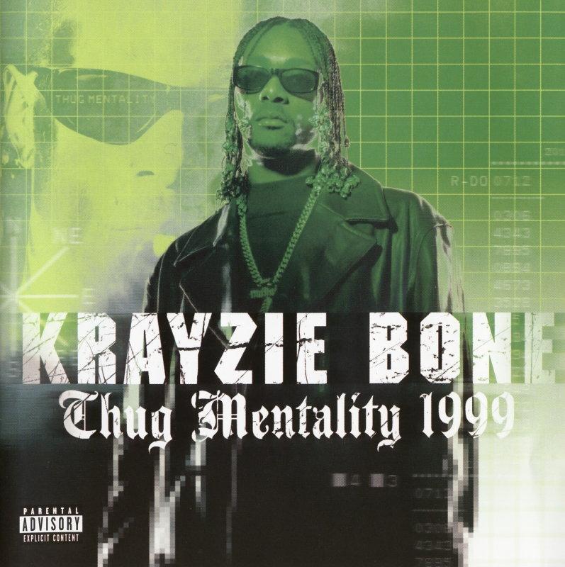 Krayzie Bone-Thug Mentality