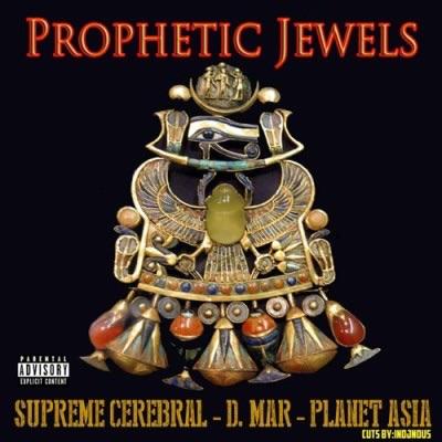 Supreme Cerebral «Prophetic Jewels» Feat. Planet Asia