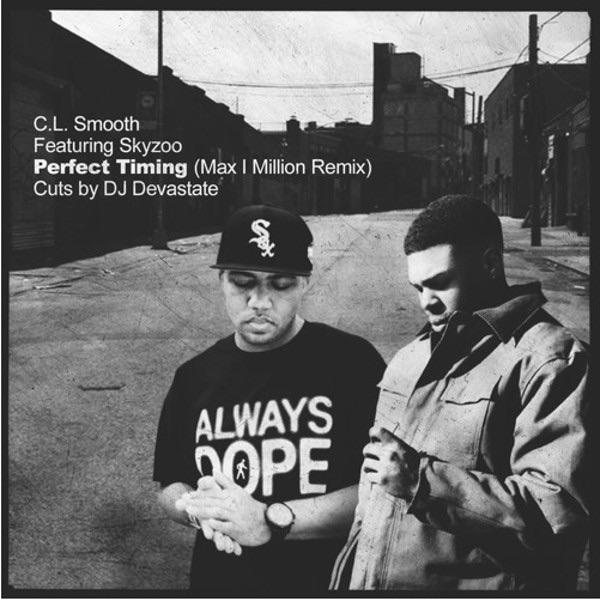 CL Smooth ft. Skyzoo & DJ Devastate «Perfect Timing» (Max I Million Remix)