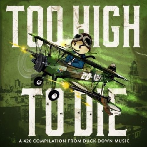 Duck Down Presents: «Too High To Die» (420 Compilation)