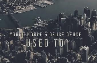 Свежее видео от Young Noble (Outlawz) при участии Deuce Deuce «Used To»