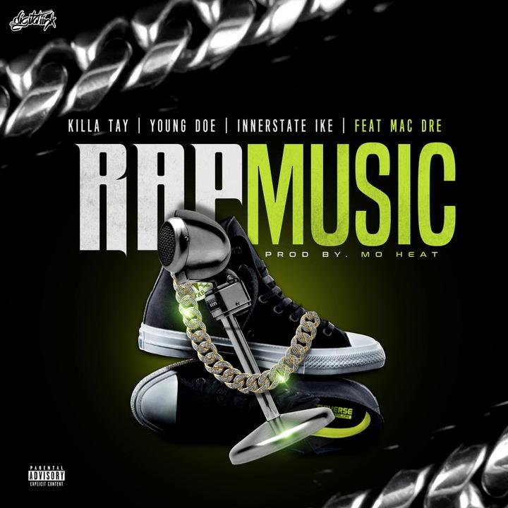 Killa Tay, Young Doe & Innerstate Ike feat. Mac Dre «Rap Music»