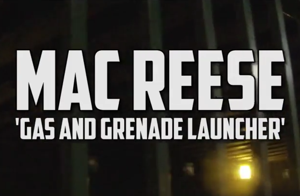 Премьера клипа Mac Reese «Gas And Grenade Launcher»