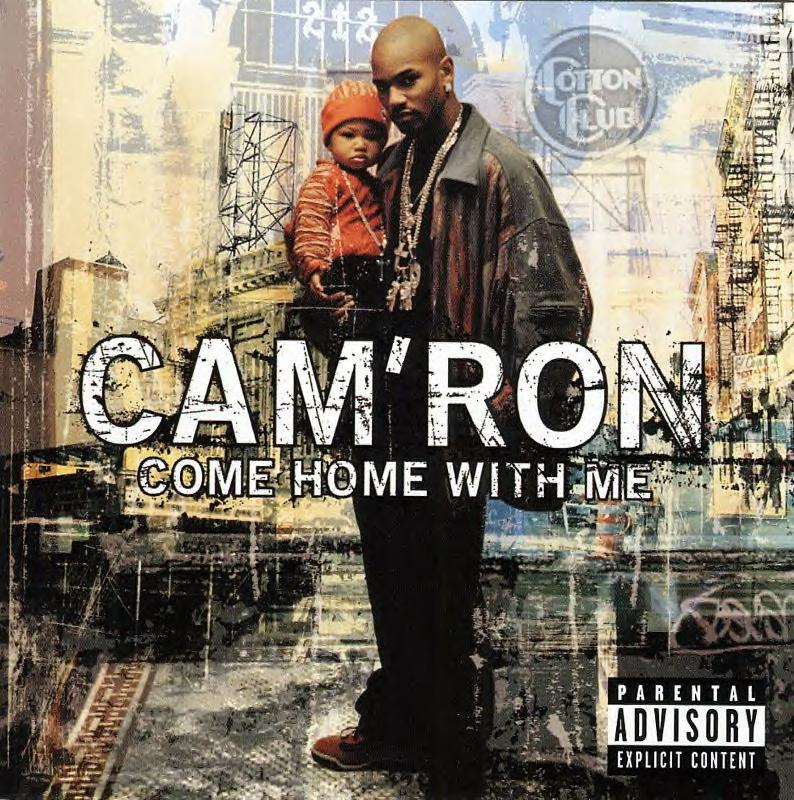 Cam'ron - ''Come Home With Me'' [2002]