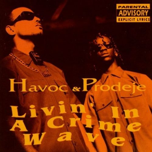 Рецензия на OG-релиз: Havoc & Prodeje ‎»Livin' In A Crime Wave» (1993)