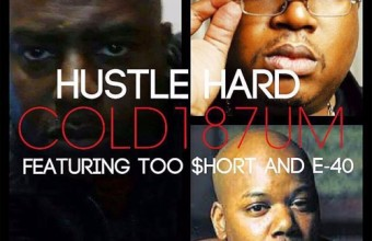 Cold 187um feat. Too $hort & E-40 «Hustle Hard»