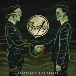 Apathy — Handshakes With Snakes (2016)