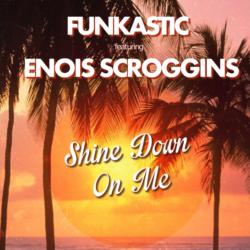 Новый солнечный сингл от Enois Scroggins и Funkastic