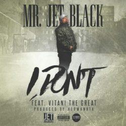 Жёсткий рэп от Mr. Jet Black в его новом видео «I Don't»