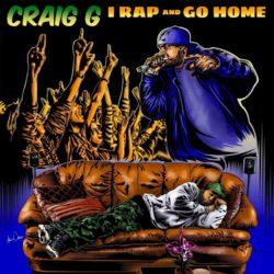 Craig G — «I Rap And Go Home». Премьера альбома