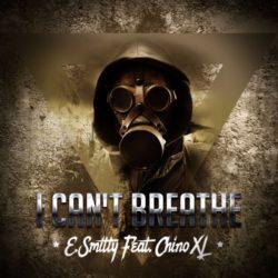 E. Smitty и Chino XL презентовали совместный трек «I Can't Breathe»