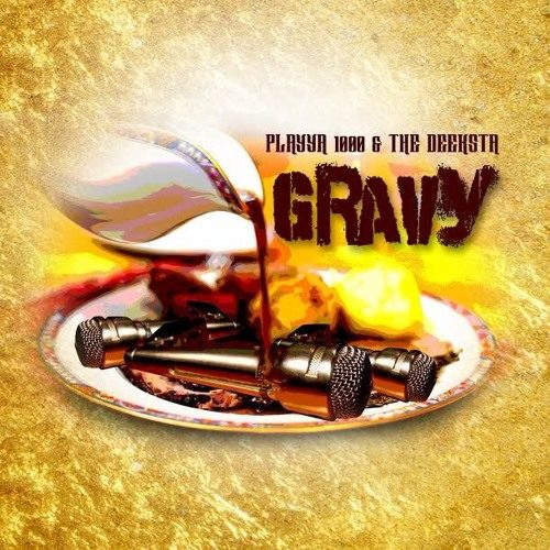 Свежий трэк от Playya 1000 «Gravy»