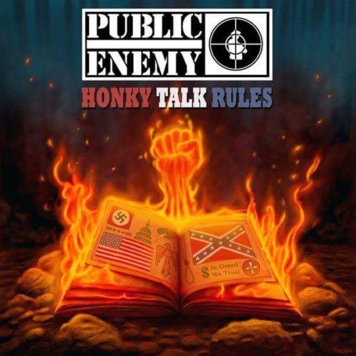 «К чёрту ваши правила!», заявляют Public Enemy в своём новом видео «Honky Talk Rule»